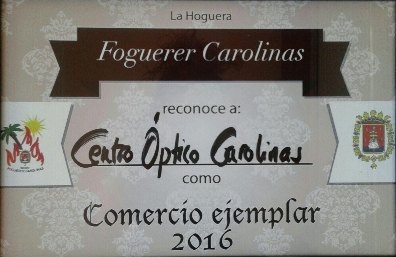 Centro Óptico Carolinas. Comercio Ejemplar 2016